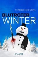 Daniela Röll: Blutroter Winter ★★