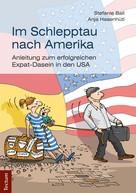 Stefanie Ball: Im Schlepptau nach Amerika ★★★★