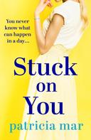 Patricia Mar: Stuck on You ★★★★★