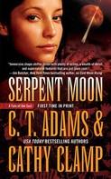 C. T. Adams: Serpent Moon ★★★★