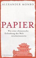 Alexander Monro: Papier ★★★★