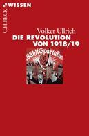 Dr. Volker Ullrich: Die Revolution von 1918/19 ★★★★