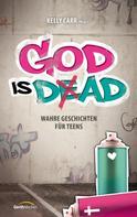 Kelly Carr: God is Dad