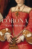 Nancy Bilyeau: La corona