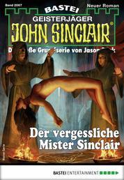 John Sinclair 2067 - Horror-Serie - Der vergessliche Mister Sinclair
