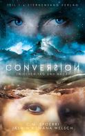 C. M. Spoerri: Conversion 1: Zwischen Tag und Nacht ★★★★