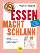 Dr. Iris Zachenhofer: Essen macht schlank ★★★★★