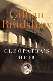 Cleopatra's Heir - A Novel of The Roman Empire
