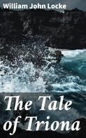 William John Locke: The Tale of Triona
