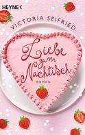 Victoria Seifried: Liebe zum Nachtisch ★★★★
