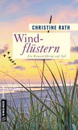 Windflüstern - Ein Romantikkrimi auf Sylt