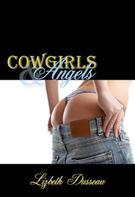 Lizbeth Dusseau: Cowgirls & Angels