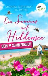 Ein Sommer auf Hiddensee - Ein Ostsee-Roman