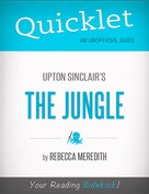 Rebecca Meredith: Quicklet on Upton Sinclair's The Jungle (CliffNotes-like Book Summary)