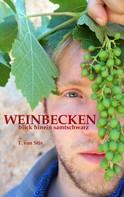 T. van Stiv: Weinbecken