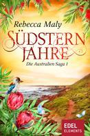 Rebecca Maly: Südsternjahre 1 ★★★★