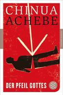 Chinua Achebe: Der Pfeil Gottes ★
