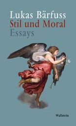 Stil und Moral - Essays