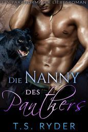 Die Nanny des Panthers - Ein paranormaler Liebesroman