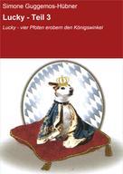 Simone Guggemos-Hübner: Lucky - Teil 3