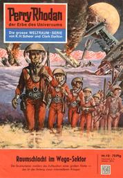 "Perry Rhodan 10: Raumschlacht im Wega-Sektor - Perry Rhodan-Zyklus ""Die Dritte Macht"""