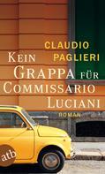 Claudio Paglieri: Kein Grappa für Commissario Luciani ★★★★