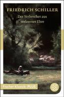 Friedrich Schiller: Der Verbrecher aus verlorener Ehre ★★★