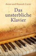 Avner Carmi: Das unsterbliche Klavier ★★★★