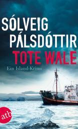 Tote Wale - Ein Island-Krimi