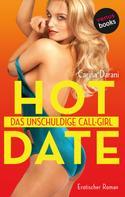 Carina Darani: HOT DATE: Das unschuldige Call-Girl ★★★★