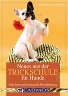 Manuela Zaitz: Neues aus der Trickschule für Hunde ★★★
