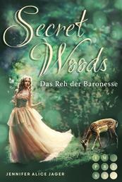 Secret Woods 1: Das Reh der Baronesse (Märchenadaption von »Brüderchen und Schwesterchen«)
