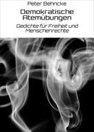 Peter Behncke: Demokratische Atemübungen