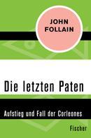 John Follain: Die letzten Paten