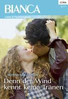 Myrna Mackenzie: Denn der Wind kennt keine Tränen ★★★★