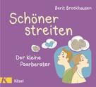 Berit Brockhausen: Schöner streiten ★★★