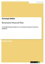 Restaurant Financial Plan - A detailed financial plan of a restaurant business based in England