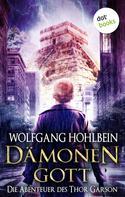 Wolfgang Hohlbein: Dämonengott: Die Abenteuer des Thor Garson - Erster Roman ★★★★