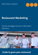 Robert Mark Jakobsen: Restaurant Marketing
