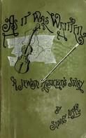Henry Harland: As It Was Written
