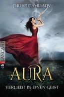 Jeri Smith-Ready: Aura – Verliebt in einen Geist ★★★★
