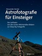 Alexander Kerste: Astrofotografie für Einsteiger