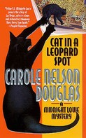 Carole Nelson Douglas: Cat in a Leopard Spot