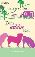Fritzi Sommer: Zum wilden Eck ★★★★★