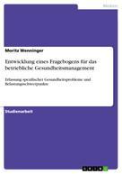 Moritz Wenninger: Entwicklung eines Fragebogens für das betriebliche Gesundheitsmanagement