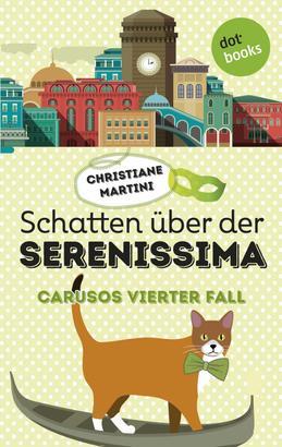 Schatten über der Serenissima - Carusos vierter Fall