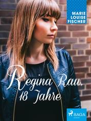 Regina Rau, 18 Jahre