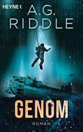 Genom - Die Extinction-Serie 2 - Roman