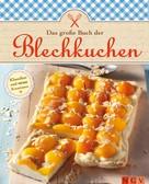 Naumann & Göbel Verlag: Das große Buch der Blechkuchen ★★★★
