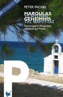 Peter Pachel: Maroulas Geheimnis ★★★★